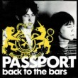 Passport. Back to the Bars.  Staff image